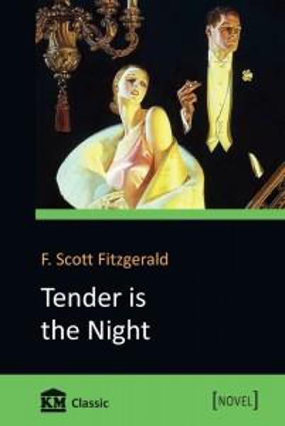 Изображение Tender is the night. Ночь нежна